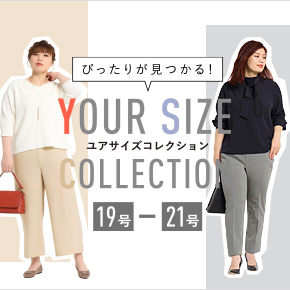 YOUR SIZE COLLECTION